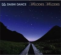 MELODIES MELODIES/DAISHI DANCE